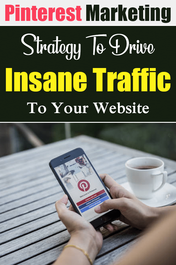 Pinterest Organic Traffic Strategy