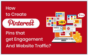 Create Engaging Pinterest Pins