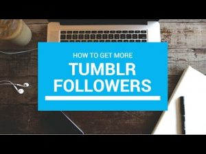 Get More Tumblr Followers